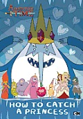 How to Catch a Princess (Adventure Time)