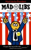 Mad Libs for President (Mad Libs) Cover