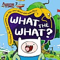 What the What? (Adventure Time)