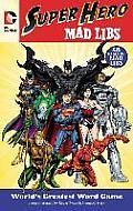 DC Comics Super Hero Mad Libs (Mad Libs)
