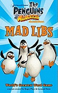 The Penguins of Madagascar (Mad Libs)
