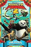Kung Fu Panda 2 the Novel (Kung Fu Panda: Kaboom of Doom)