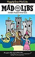 Happily Ever Mad Libs (Mad Libs)