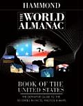 World Almanac Book of the United States The Definitive Guide to the 50 States in Facts Photos & Maps