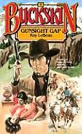Buckskin #05: Buckskin #5: Gunsight Gap