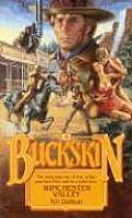 Buckskin #16: Winchester Valley