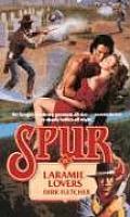 Spur #25: Laramie Lovers