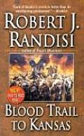 Blood Trail to Kansas
