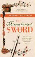 Misenchanted Sword A Legend Of Ethshar