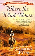 Where the Wind Blows (Leisure Historical Romance)