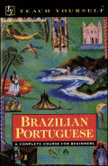 Teach Yourself Brazilian Portuguese Complete Course