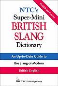 Ntcs Supermini British Slang Dictionary