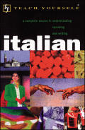 Italian: A Complete Course in Understanding, Speaking and Writing with Cassette(s)