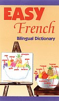 Easy French Bilingual Dictionary