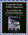 Legends from Latin America Leyendas de Latinoamerica