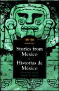 Stories From Mexico Historias De Mexico