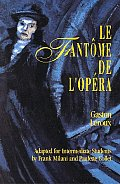 Le Fantome de lOpera Adapted for Intermediate Students