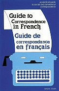 Guide To Correspondence In French