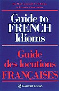 Guide to French Idioms