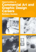 Opportunities in Commercial Art and Graphic Design Careers (Opportunities in ...)
