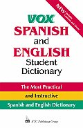 Vox Spanish and English Student Dictionary (Vox)
