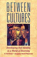 Between Cultures: Developing Self Identity in a World of Diversity