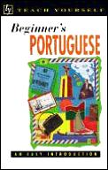 Beginner's Portugese: An Easy Introduction