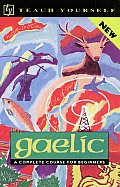 Gaelic: A Complete Course for Beginners