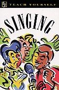 Teach Yourself Singing (Teach Yourself)