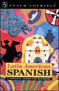 Teach Yourself Latin American Spanish Book Only