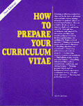 How To Prepare Your Curriculum Vitae 2nd Edition