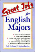 Great Jobs For English Majors 1st Edition