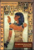 Understanding Heiroglyphs: Complete Introductory Guide