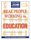 Real People Working in Education