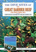 The Dive Sites of the Great Barrier Reef (Dive Sites of)