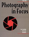 Photography in Focus Hardcover Student Edition