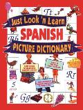 Just Look N Learn Spanish Picture Dictionary