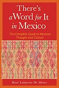 Theres A Word For It In Mexico The Compl