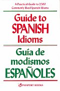 Guide To Spanish Idioms Guia De Modismos Espan