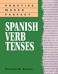 Practice Makes Perfect Spanish Verb Tenses (96 Edition)