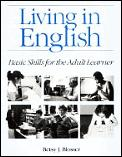 Living in English: ASIC Skills for the Adult Learner