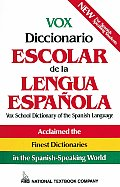 Vox Diccionario Escolar de La Lengua Espanola / Vox School Dictionary of the Spanish Language