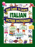 Just Look 'n Learn Italian Picture Dictionary