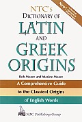 NTC's Dictionary of Latin and Greek Origins