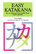Easy Katakana How to Read and Write English Words Used in Japanese (Passport Books)