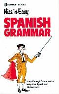 Nice & Easy Spanish Grammar