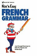 Nice N Easy French Grammar