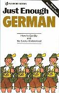 Just Enough German (Just Enough)