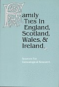 Family Ties In England Scotland Wales &