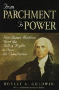 From Parchment To Power How James Madiso